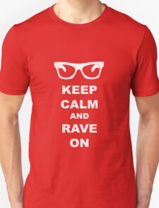 Keep Calm and Rave On - Buddy Holly T-Shirt