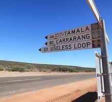 Useless Loop sign, Denham, Western Australia by fionapine