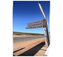 Useless Loop sign, Denham, Western Australia Poster