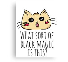 what kind of black magic is this? - kitty Canvas Print