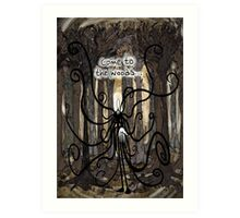 Come To The Woods Art Print
