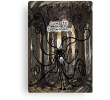 Come To The Woods Canvas Print