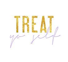 Treat Yo Self - Gold & Lilac by racheladditon