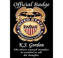 #010.........MY OFFICIAL BS BADGE Photographic Print