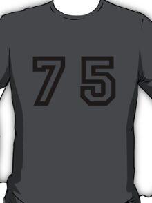 Number Seventy Five T-Shirt
