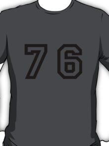 Number Seventy Six T-Shirt