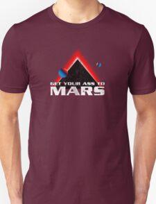 Get Your Ass to Mars Unisex T-Shirt