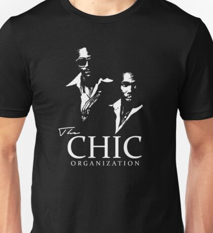 Chic - Nile Rodgers & Bernard Edwards Unisex T-Shirt