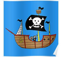 Ahoy matey pirate ship Poster