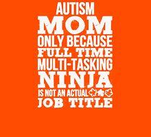 Autism Mom Unisex T-Shirt
