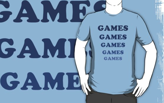 Games Games Games by mr-tee