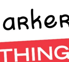 Its a Parker thing you wouldnt understand! Sticker