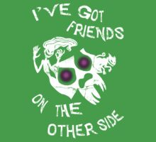I've got friends on the other side... One Piece - Short Sleeve