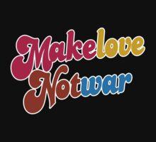 Make love not war  by funnyshirts