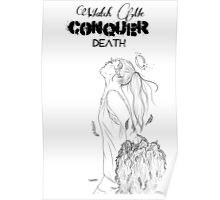 Watch me conquer death Poster