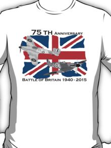 Battle of Britain 75th 1940 2015 T-Shirt