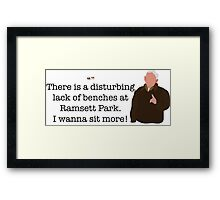 I Wanna Sit More Guy Parks and Recreation Framed Print