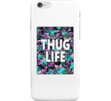 """""""Thug Life"""" Floral Typography iPhone Case/Skin"""