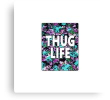 """Thug Life"" Floral Typography Canvas Print"