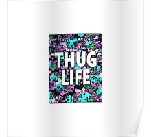 """Thug Life"" Floral Typography Poster"