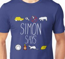 Simon Says (White Lettering) Unisex T-Shirt