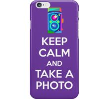 Keep Calm and Take a Photo iPhone Case/Skin