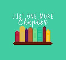Just One More Chapter by LovelyOwlsBooks