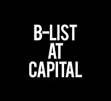 B-List at Capital by regulationhotty