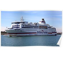 Brittany Ferry in Portsmouth Poster