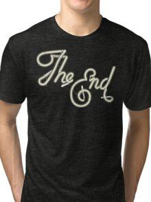 THE END - MOVIE CREDITS Tri-blend T-Shirt