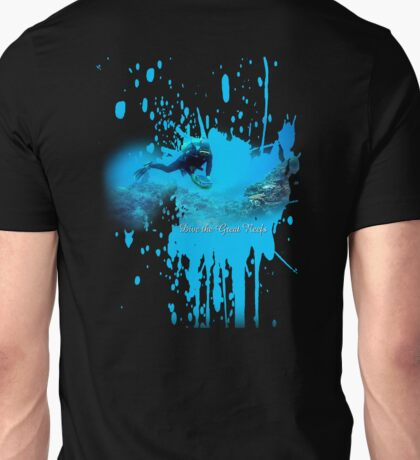 dive the great reefs Unisex T-Shirt