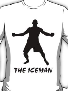The Iceman T-Shirt