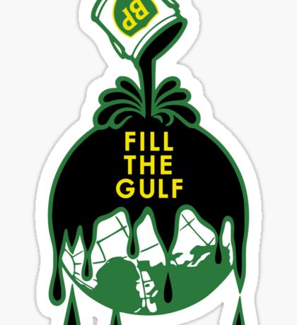 Fill The Gulf Sticker