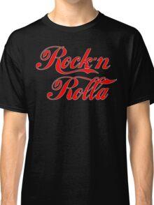 Rock n Rolla Classic T-Shirt