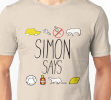 Simon Says (Black Lettering) Unisex T-Shirt