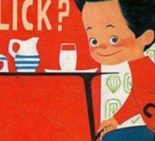 Dick, Dick, What Did You Lick? Sticker