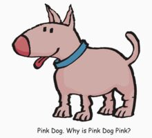 Pink Dog by Kendo