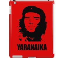 Yaranaika che ? iPad Case/Skin