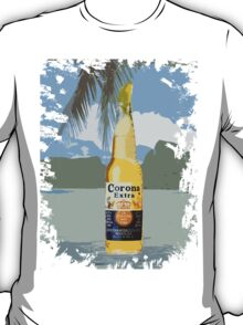 Just Another Day in Paradise: Corona!  T-Shirt