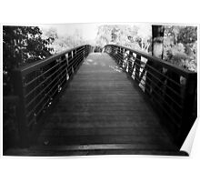 A Bridge To Where You Want To Go Poster