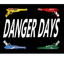 Danger Days Guns Photographic Print