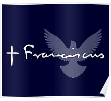 Pope Francis Signature Dove Poster