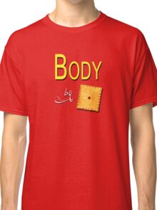 Body by Cheese Its Classic T-Shirt