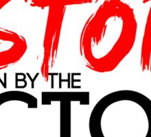 History is Written by the Victors Sticker