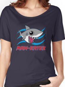 Man-Eater Women's Relaxed Fit T-Shirt