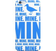 Mine in blue iPhone Case/Skin
