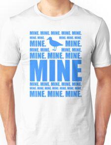 Mine in blue Unisex T-Shirt