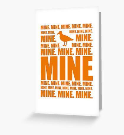 Mine in orange Greeting Card