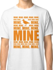 Mine in orange Classic T-Shirt