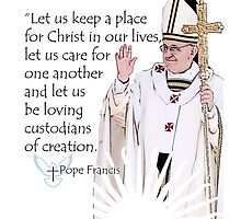 Pope Francis Quote by Garaga